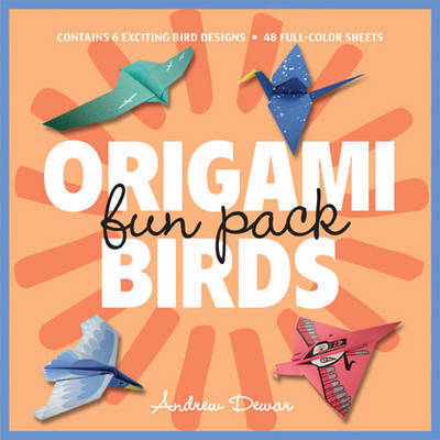 Origami Fun Pack: Birds by Andrew Dewar image