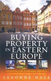 Buying Property In Eastern Europe by Leaonne Hall image