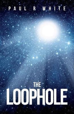 The Loophole by Paul R White image
