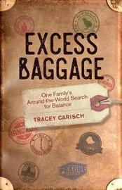 Excess Baggage by Tracey Carisch image