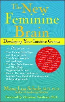 The New Feminine Brain by Mona Lisa Schulz