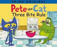Pete the Cat: Three Bite Rule by Anne Lamb