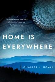 Home Is Everywhere by Charles L. Novak