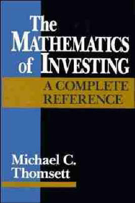 The Mathematics of Investing by Michael C Thomsett image