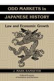 Odd Markets in Japanese History by J.Mark Ramseyer