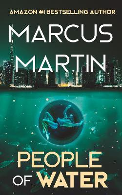 People of Water by Marcus Martin