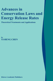 Advances in Conservation Laws and Energy Release Rates by Yi-Heng Chen