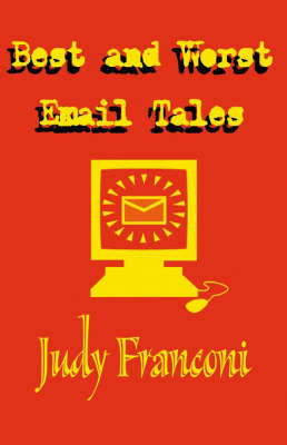 Best and Worst Email Tales by Judy Franconi image