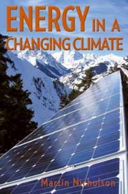 Energy in a Changing Climate by Martin Nicholson image