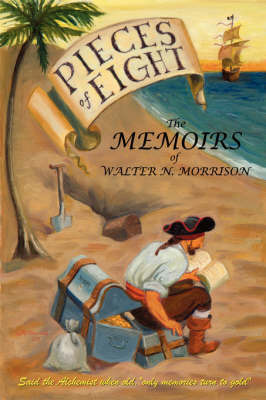 Pieces of Eight by Walter N. Morrison