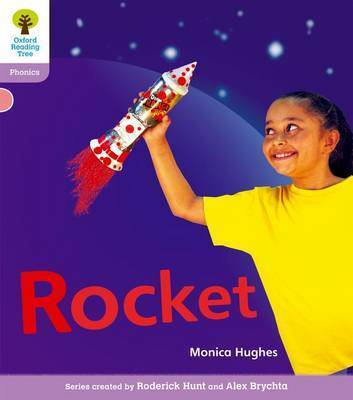 Oxford Reading Tree: Level 1+: Floppy's Phonics Non-Fiction: Rocket by Monica Hughes
