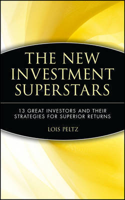 The New Investment Superstars by Lois Peltz