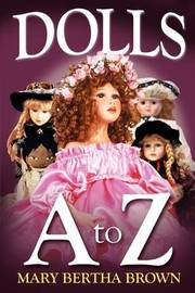 Dolls A to Z by Mary Bertha Brown image