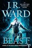 The Beast: A Novel of the Black Dagger Brotherhood by J.R. Ward