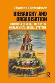 Hierarchy and Organisation by Thomas Diefenbach