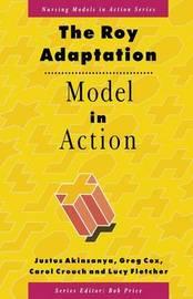 The Roy Adaptation Model in Action by Justus Akinsanya
