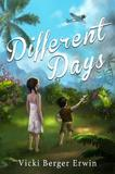 Different Days by Vicki Berger Erwin