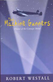 The Machine Gunners by Robert Westall image