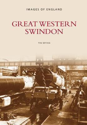 Great Western Swindon by Tim Bryan