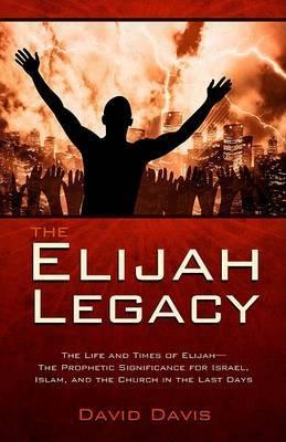 The Elijah Legacy by David Davis image