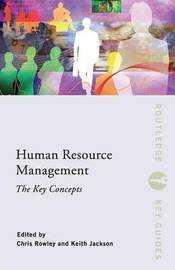 Human Resource Management: The Key Concepts by Chris Rowley image