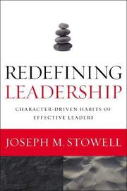 Redefining Leadership by Joseph M. Stowell