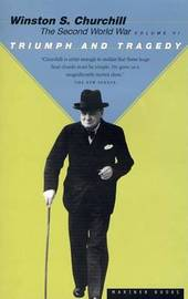 Triumph and Tragedy by Winston S Churchill
