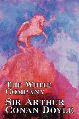 The White Company by Arthur Conan Doyle image