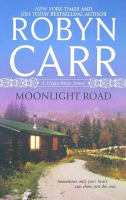 Moonlight Road (Virgin River Series #10) by Robyn Carr image