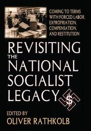 Revisiting the National Socialist Legacy by Oliver Rathkolb image