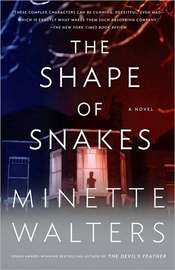 The Shape of Snakes by Minette Walters image