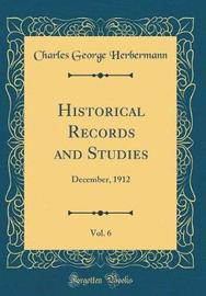 Historical Records and Studies, Vol. 6 of 2 by Charles George Herbermann