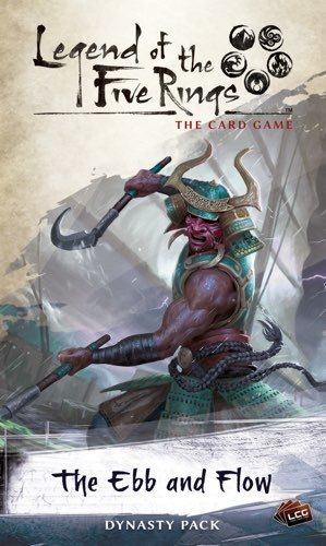 Legend of the Five Rings LCG: The Ebb and Flow