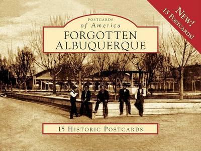 Forgotten Albuquerque by Ty Bannerman