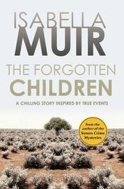 The Forgotten Children by Isabella Muir