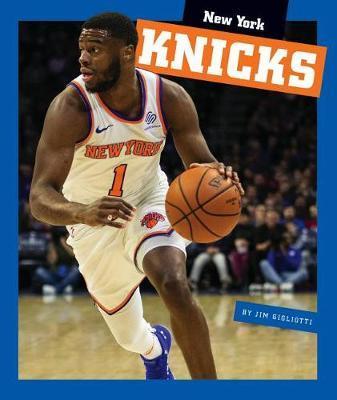 New York Knicks by Jim Gigliotti