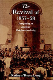 The Revival of 1857-58 by Kathryn Teresa Long image