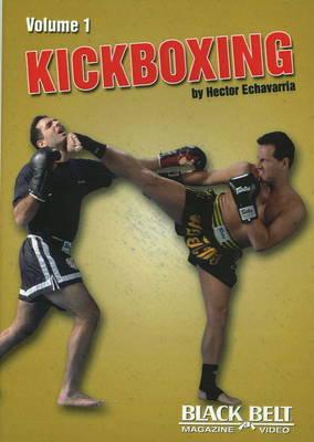 Kickboxing: v. 1 by Hector Echavarria image
