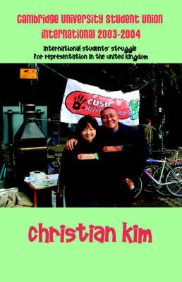 Cambridge University Student Union International 2003-2004 by Christian Kim
