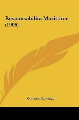 Responsabilita Marittime (1906) by Giovanni Roncagli