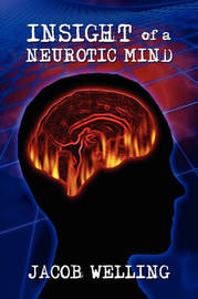 Insight of a Neurotic Mind by Jacob Welling image