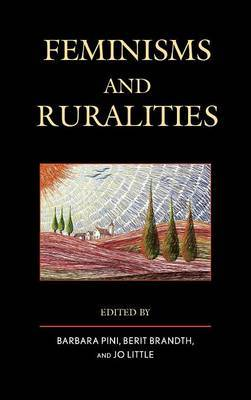 Feminisms and Ruralities by Barbara Pini
