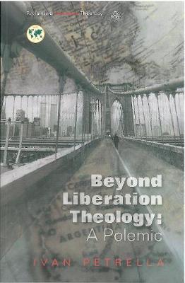 Beyond Liberation Theology by Ivan Petrella image