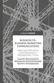 Business-to-Business Marketing Communications by Ioannis Rizomyliotis image