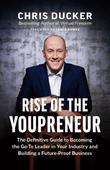 Rise of the Youpreneur by Chris Ducker
