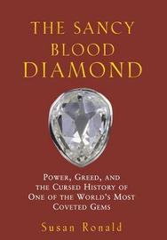 The Sancy Blood Diamond by Susan Ronald