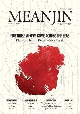 Meanjin Vol 77 No 1 by Jonathan Green