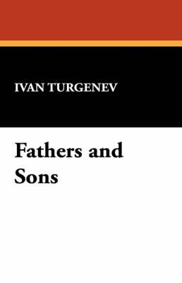Fathers and Sons by Ivan Sergeevich Turgenev image