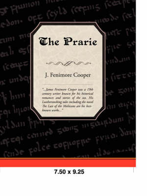 The Prairie by James , Fenimore Cooper image
