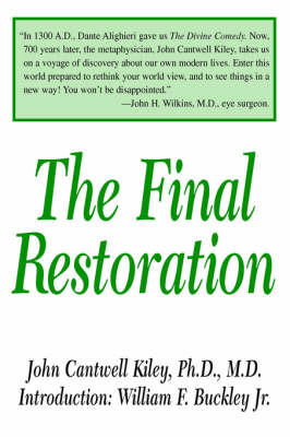 The Final Restoration by John Cantwell Kiley Ph.D. M.D. image